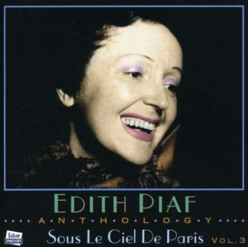 Sous le ciel de Paris, singer Edith Piaf, Paris, France