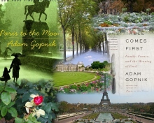 "Great travel-expat-essay books ""Paris to the Moon"" and ""The Table Comes First Family, France and the Meaning of Food"" by Adam Gopnik"